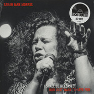 Sarah Jane Morris - We Shall Be Released / Men Just Wanna Have Fun Red Vinyl Edition