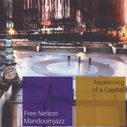 Free Nelson Mandoomjazz - Awakening Of A Capital