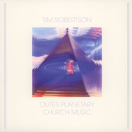 Tim Robertson - Outer Planetary Church Music