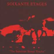 Soixante Etages - The Saharian Bonus Tracks