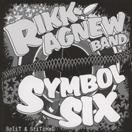 Rikk Agnew Band / Symbol Six - Split