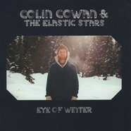 Colin Cowan & The Elastic Stars - Eye Of Winter