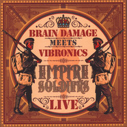 Brain Damage Meets Vibronics - Empire Soldiers Live