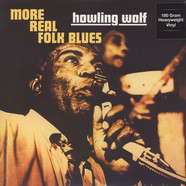 Howlin' Wolf - More Real Folk Blues 180g Vinyl Edition