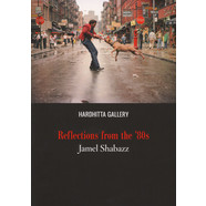 Jamel Shabazz - Reflections From The 80s