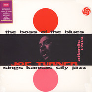 Big Joe Turner - The Boss Of The Blues Sings Kansas City Jazz