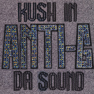 Anti-G - Kush In The Sound