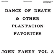 John Fahey - Dance Of Death And Other Plantation Favorites