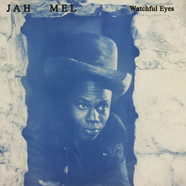 Jah Mel - Watchful Eyes