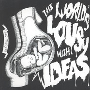 V.A. - World Is Lousy With Ideas Volume 1