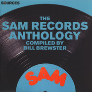 V.A. - Sources : The Sam Records Anthology Compiled By Bill Brewster