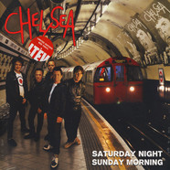 Chelsea - Saturday Night Sunday Morning