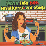 Miss Fritty & Joe Ariwa - Pastafari Dub