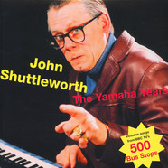 John Shuttleworth - The Yamaha Years