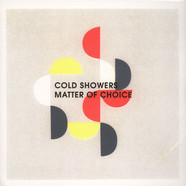 Cold Showers - Matter Of Choice