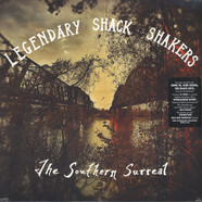 Legendary Shack Shakers - The Southern Surreal