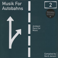 Gerd Janson presents - Musik For Autobahns Volume 2