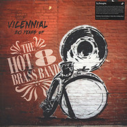 Hot 8 Brass Band - Vicennial: 20 Years Of The Hot 8 Brass Band