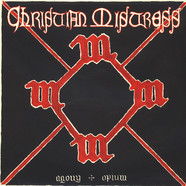 Christian Mistress - Agony And Opium