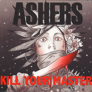 Ashers - Kill Your Master