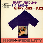 Harry Arnold And Quincy Jones - Harry Arnold + Quincy Jones = Jazz!