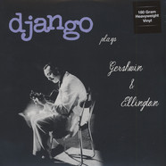 Django Reinhardt - Plays Gershwin And Ellington 180g Vinyl Edition