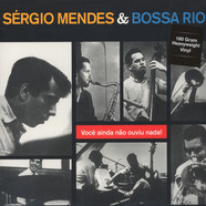 Sergio Mendes - And The Bossa Rio 180g Vinyl Edition