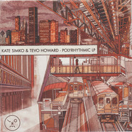 Kate Simko & Tevo Howard - Polyrhythmic LP
