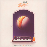 Fredfades & Ivan Ave - Fruitful
