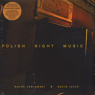 Marek Zebrowski & David Lynch - Polish Night Music