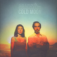 Alela Diane & Ryan Francesconi - Cold Moon