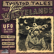 V.A. - UFO On Farm Road: Twisted Tales From The Vinyl Wastelands