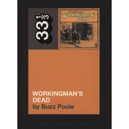 Grateful Dead, The - Workingman's Dead by Buzz Poole