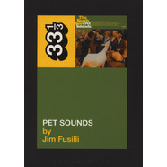 Beach Boys, The - Pet Sounds by Jim Fusilli