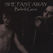 She Past Away - Belridi Gece