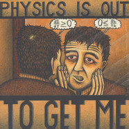 Michael Knight - Physics Is Out To Get Me