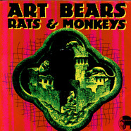 Art Bears - Rats & Monkeys
