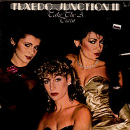 Tuxedo Junction - Tuxedo Junction II Take The A Train