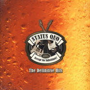 Status Quo - Accept No Substitute The Definitive Hits