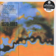 V.A. - The Boston Creative Jazz Scene: 1970-1983