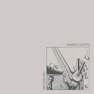 Naked Lights - On Nature