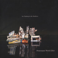 Protestant Work Ethic - Are Wading In The Shallows