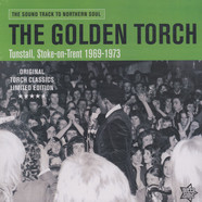 V.A. - The Golden Torch: Tunstall, Stroke-On-Trent 1969-1973
