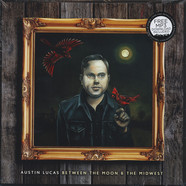 Austin Lucas - Between The Moon And The Midwest
