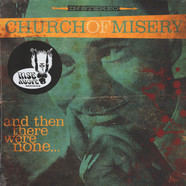 Church Of Misery - And Then There Were None … Black Vinyl Edition