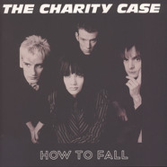 Charity Case, The - How To Fall