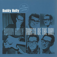 Buddy Holly - Buddy Holly - That'll Be The Day