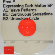 Fred P - Expressing Dark Matter EP