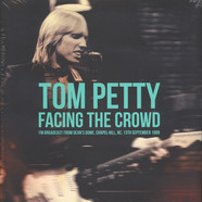 Tom Petty - Facing The Crowd
