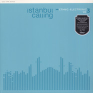 V.A. - Istanbul Calling Volume 3